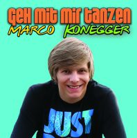 """""""Geh mit mir tanzen!"""" Die Cd von Marco Konegger"""