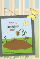 Martin der Sonnenblumenkern - Sommerliches Kinderbuch