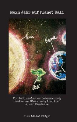 """""""Mein Jahr auf Planet Bali"""" von Dian Adhini Flügel"""