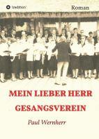 """""""Mein lieber Herr Gesangsverein"""" von Paul Wernherr"""