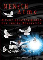Mensch, atme – Erster Teil einer schonungslosen Autobiografie