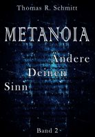 METANOIA - Ändere Deinen Sinn - Band 2 der ansprechenden Gedichte-Sammlung