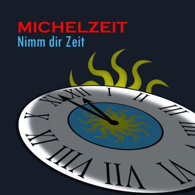 Michelzeit - Nimm Dir Zeit