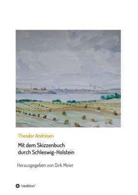 """""""Mit dem Skizzenbuch durch Schleswig-Holstein"""" von Dirk Meier"""