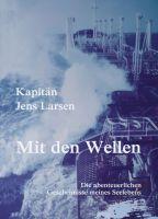 """""""Mit den Wellen"""" von Jens Larsen"""