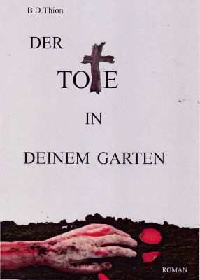 """Cover """"Der Tote in deinem Garten"""""""