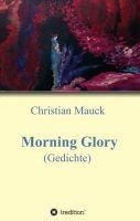 Morning Glory - Postmoderne Lyrik-Sammlung