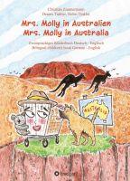 Mrs. Molly in Australien/ Mrs. Molly in Australia - Zweisprachiges, unterhaltsames Kinderbuch