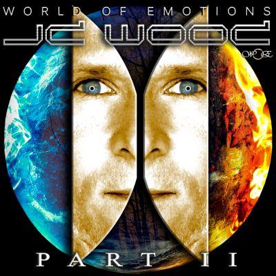 JD Wood - World of emotions - Part II (15.03.13)