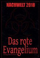 NACHWELT 2018 - Dramatischer Endzeit-Horror-Roman