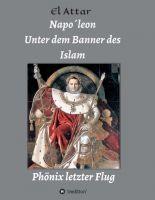 Napo´leon, unter dem Banner des Islam