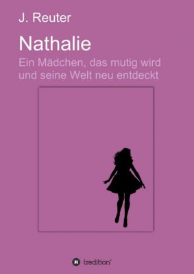"""""""Nathalie"""" von Julia Reuter"""
