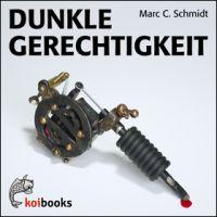 Dunkle Gerechtigkeit, copyright Koibooks