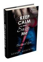 """Neuerscheinung: """"Keep calm and save me – Bär und Lisa"""" von Bärbel Muschiol im Klarant Verlag"""