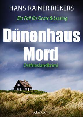 """Ostfrieslandkrimi """"Dünenhausmord"""" von Hans-Rainer Riekers (Klarant verlag, Bremen)"""