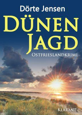 "Ostfrieslandkrimi ""Dünenjagd"" von Dörte Jensen (Klarant Verlag, Bremen)"