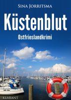 """Neuerscheinung: Ostfrieslandkrimi """"Küstenblut"""" von Sina Jorritsma im Klarant Verlag"""
