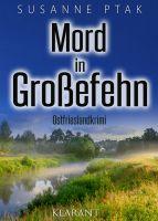"""Neuerscheinung: Ostfrieslandkrimi """"Mord in Großefehn"""" von Susanne Ptak im Klarant Verlag"""