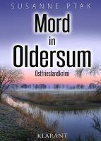"""Neuerscheinung: Ostfrieslandkrimi """"Mord in Oldersum"""" von Susanne Ptak im Klarant Verlag"""