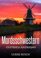 """Ostfrieslandkrimi """"Mordsschwestern"""" von Ulrike Busch (Klarant Verlag, Bremen)"""