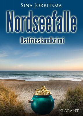"Ostfrieslandkrimi ""Nordseefalle"" von Sina Jorritsma (Klarant Verlag, Bremen)"