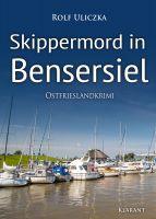 """Ostfrieslandkrimi """"Skippermord in Bensersiel"""" von Rolf Uliczka (Klarant Verlag, Bremen)"""