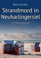 """Neuerscheinung: Ostfrieslandkrimi """"Strandmord in Neuharlingersiel"""" von Rolf Uliczka im Klarant Verlag"""
