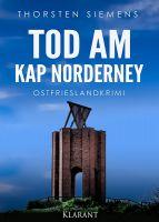 """Ostfrieslandkrimi """"Tod am Kap Norderney"""" von Thorsten Siemens (Klarant Verlag, Bremen)"""