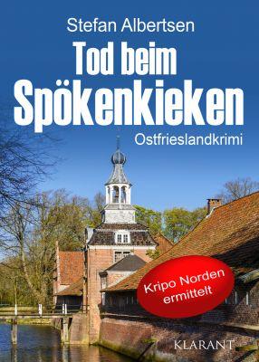 """Ostfrieslandkrimi """"Tod beim Spökenkieken"""" von Stefan Albertsen (Klarant Verlag, Bremen)"""