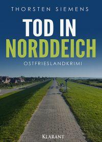 """Tod in Norddeich"""" von Thorsten Siemens im Klarant Verlag"""