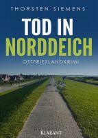 """Ostfrieslandkrimi """"Tod in Norddeich"""" von Thorsten Siemens (Klarant Verlag, Bremen)"""
