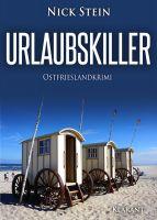 """Neuerscheinung: Ostfrieslandkrimi """"Urlaubskiller"""" von Nick Stein im Klarant Verlag"""