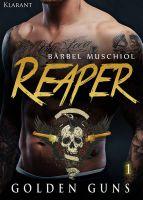 """""""Reaper - Golden Guns 1"""" von Bärbel Muschiol (Klarant Verlag, Bremen)"""