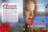 Annie - Die Tränen der Rosenblüte