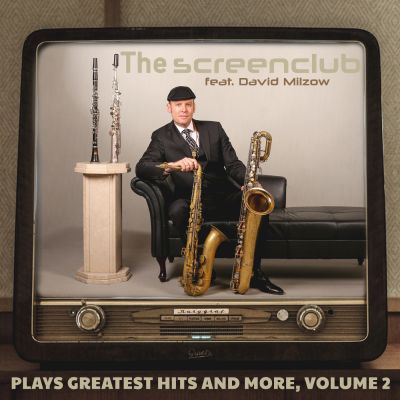 The Screenclub Feat. David Milzow Plays Greatest Hits And More, Volume 2
