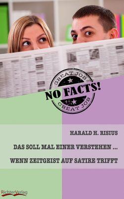 """Cover von """"Das soll mal einer verstehen .... Wenn Zeitgeist auf Satire trifft"""""""
