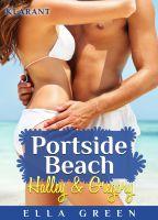 """NEW Adult Roman """"Portside Beach - Halley und Gregory"""" von Ella Green (Klarant Verlag, Bremen)"""