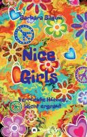 Nice Girls Verrückte Hühner, leicht ergraut - Humorvoller Frauen-Roman