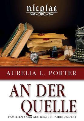 """""""Nicolae: An der Quelle"""" von Aurelia L. Porter"""