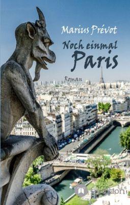 """""""Noch einmal Paris"""" von Marius Prévot"""