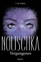 Nouschka - mitreißender Auftakt einer Fantasy-Trilogie über eine Auftragsmörderin mit besonderen Fähigkeiten