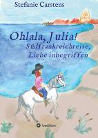 Ohlala, Julia! - Amüsante Urlaubsliteratur