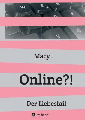 """""""Online?!"""" von Macy"""