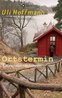 Ortstermin - abwechslungsreiche Kriminalerzählungen entführen nach Akershus, Wittgenstein und Troldhaugen