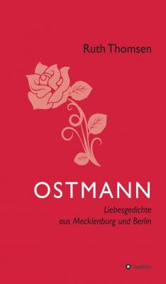 """""""OSTMANN"""" von Ruth Thomsen"""