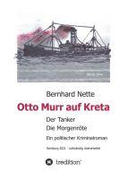 Otto Murr auf Kreta - Ein brandaktueller politischer Kriminalroman