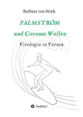 """""""Palmström und Coronas Wellen"""" von Barbara von Stryk"""