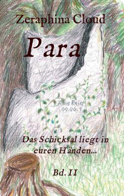 """""""Para - Das Schicksal liegt in euren Händen..."""" von Zeraphina Cloud"""