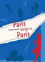 Paris bleibt in Paris - Romantischer Liebesroman