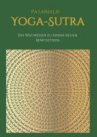 """""""Patanjalis Yoga-Sutra: Ein Wegweiser zu einem neuen Bewusstsein"""" von Marija Feigel"""